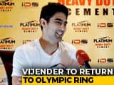 Vijender Singh Wants To Fight In Tokyo 2020