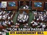 Video : RTI Amendment Bill Passed; Dilutes Transparency Law, Says Opposition