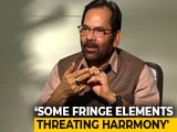 Video : Religious Slogans Must Not Be Forced: Mukhtar Abbas Naqvi To NDTV