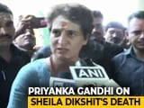 "Video : ""She Would Hug Me Whenever We Met"": Priyanka Gandhi Mourns Sheila Dikshit"
