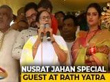 Video : Nusrat Jahan, With Mamata Banerjee At Rath Yatra, Sends A Message