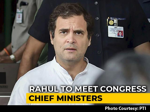 Video : Rahul Gandhi To Meet Congress Chief Ministers Today