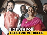 Video : Budget 2019: Electric Vehicles To Get More Affordable