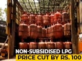 Video : LPG Cooking Gas Cylinders Cheaper By Rs. 100.50 From Today
