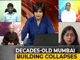 Video: Mumbai's Buildings Continue To Kill. Why Is The Government Powerless?