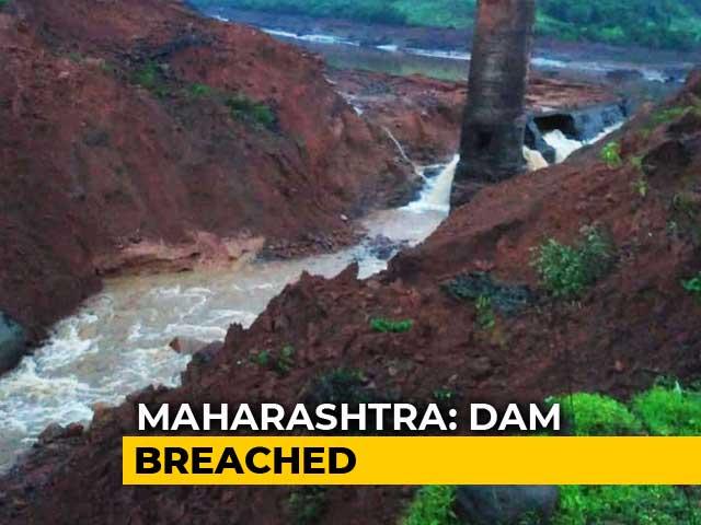 Video : 10 Killed, 14 Missing After Dam Breach Floods Villages In Maharashtra's Ratnagiri