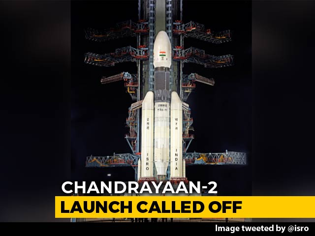 "Video : Chandrayaan 2 Launch Called Off Today After ""Technical Snag"""