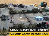 Video : Army Dismantles Hidden Camp Of Insurgent Group NSCN(IM) In Manipur