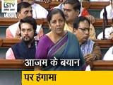 Video : वित्त मंत्री निर्मला सीतारमण ने कहा- आजम खान की टिप्पणी निंदनीय है