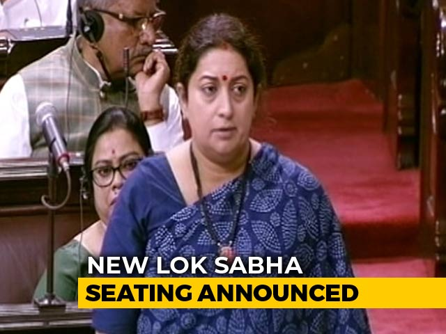 Video : Smriti Irani Gets Front Row In Lok Sabha, Rahul Gandhi Retains Second Row