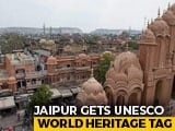 Video : Jaipur Designated UNSECO World Heritage Site