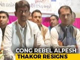 Video : Congress Rebel Alpesh Thakor Quits As Lawmaker After Rajya Sabha By-Polls