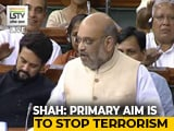 Video : Bill To Declare Individual As Terrorist Clears Lok Sabha Amid Walkout