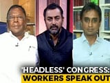 Video : Congress Crisis: Ground Reality