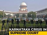 "Video : ""Karnataka Speaker Free To Decide,"" Says Top Court On Rebel Lawmakers"