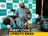 Video : CFMoto Bikes First Look