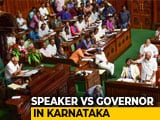 Video : No Karnataka Trust Vote Today As Speaker Adjourns Assembly Till Monday