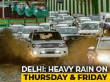 Video : Heavy Rain Predicted In Delhi This Week, Orange Alert Issued