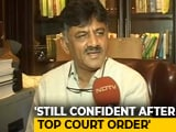 Video : Still Hopeful Of Winning The Trust Vote: Congress's DK Shivakumar