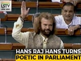 Video : BJP Lawmaker Hans Raj Hans' Poetic Performance Wins Opposition Applause