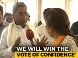 "Video : ""Will Win The Numbers Game"": Siddaramaiah On Karnataka Coalition's Trust Vote"