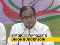 "Video: ""One Of The Most Opaque"": P Chidambaram On Nirmala Sitharaman's Budget Speech"