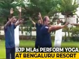 Video : Yoga At Luxury Resort For BJP Lawmakers Waiting For Karnataka Floor Test