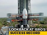 Video : Ahead Of Chandrayaan Take 2, ISRO's Track Record Inspires Confidence