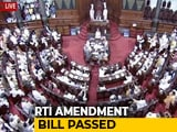 Video : RTI Amendment Bill Clears Rajya Sabha Despite Protests By Opposition