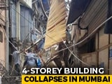 Video : Four-Storey Building Collapses In Mumbai's Dongri, 40-50 Feared Trapped