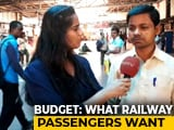 Video : What Railway Passengers Expect From Budget 2019