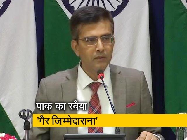 Videos : विदेश मंत्रालय ने कहा, कश्मीर को लेकर पाकिस्तान का रवैया 'गैर जिम्मेदाराना'
