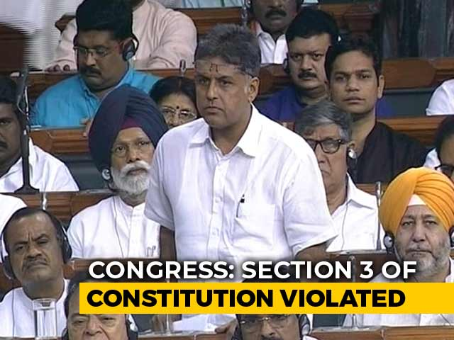 """Video : """"For First Time, A State Is Being Turned Union Territory"""": Manish Tewari"""