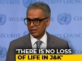 "Video : ""Entirely Internal Matter,"" Says India After UNSC Closed Door Meet On J&K"