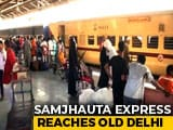 Video : Samjhauta Express, Stopped By Pak At Wagah, Reaches Delhi 5 Hours Late
