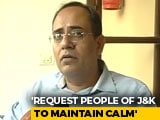 "Video : ""Valley Has Over 3 Months' Food Supply"": Official After Article 370 Move"