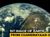 Video : Earth As Seen By Chandrayaan 2: ISRO Releases First Set Of Pics