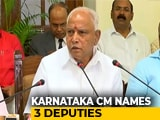 Video : BS Yediyurappa Names 3 Deputies As Karnataka Cabinet Portfolios Announced