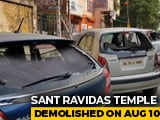 Video : Cars Smashed, Dalit Leader Held As Delhi Temple Demolition Sparks Clashes