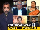 Video: RBI's Rs 1.76 Lakh Crore Windfall To Government: Raid Or Rescue?