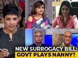 Video: Surrogacy Bill: Protecting Rights Or Denying Choice?