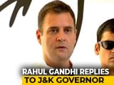 "Video : ""No Conditions. When Can I Come?"" Rahul Gandhi's Comeback To J&K Governor"