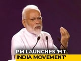 "Video : PM Launches Fit India Movement: ""Fitness Prerequisite For Happy Life"""
