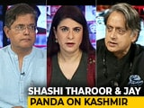 Video : Kashmir Move A Turning Point In History? Shashi Tharoor, Jay Panda Debate