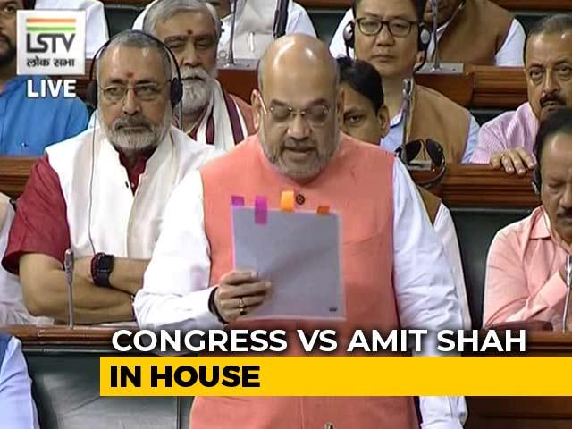 Video : On Kashmir Move, Amit Shah vs Congress In Parliament In Lok Sabha