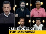 Video : Jammu And Kashmir: The Lockdown Continues