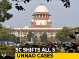 Video : Top Court Transfers All 5 Cases Linked To Unnao Teen Out Of UP To Delhi