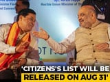 Video : Assam Chief Minister Hints At Bringing Law To Plug Citizens' List Gaps