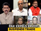 Video : Pakistan Expels Indian Envoy, Downgrades Diplomatic Ties