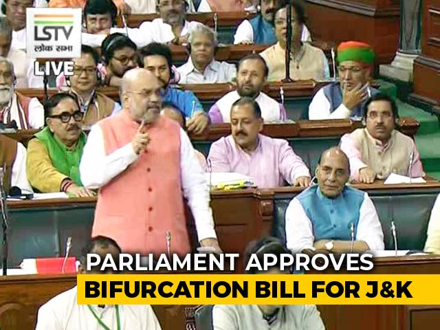 Video : Jammu And Kashmir Will Become 2 Union Territories, Parliament Passes Bill